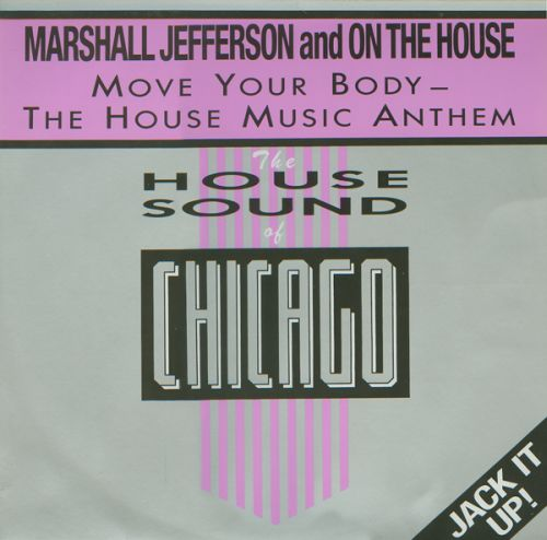 Marshall jefferson the house music anthem move your for Funky house anthems